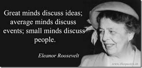 Roosevelt Small Minds Quote